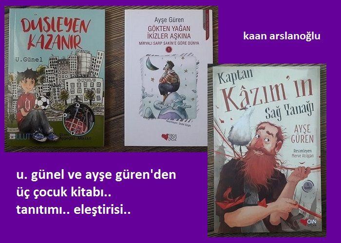 İki Yazardan Üç Çocuk Kitabı