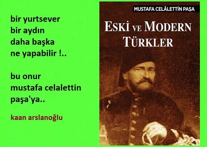 """Mustafa Celalettin Paşa'nın """"Eski ve Modern Türkler""""i.."""