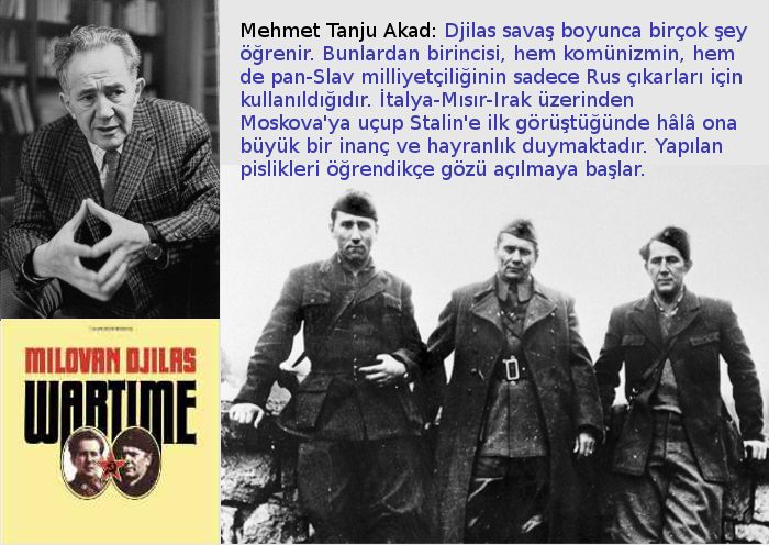 """Milovan Djilas'ın Kitabı """"Savaş Zamanı""""nın Düşündürdükleri"""
