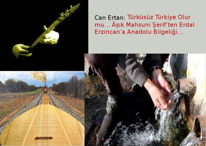 Türküsüz Türkiye Olur mu… Âşık Mahsuni Şerif'ten Erdal Erzincan'a Anadolu Bilgeliği…