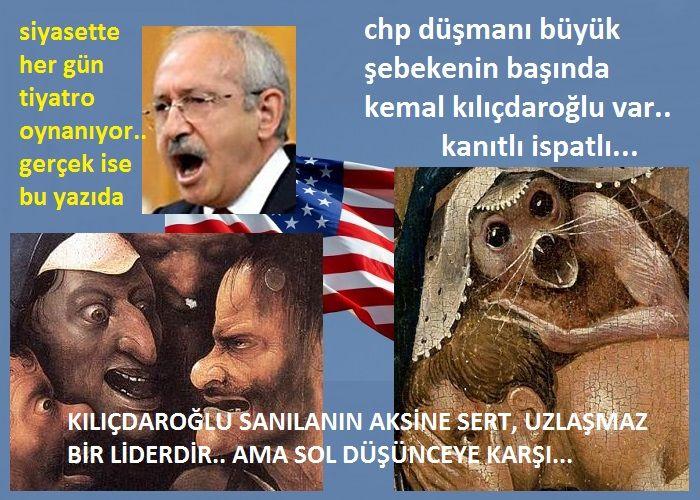CHP düşmanı büyük şebekenin başında Kılıçdaroğlu var. Kanıtlı ispatlı.