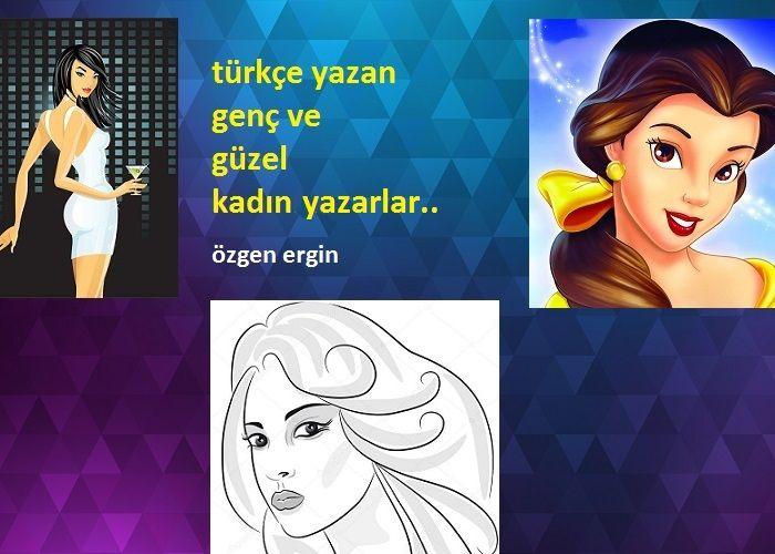 Türkçe Yazan Genç ve Güzel Kadın Yazarlar