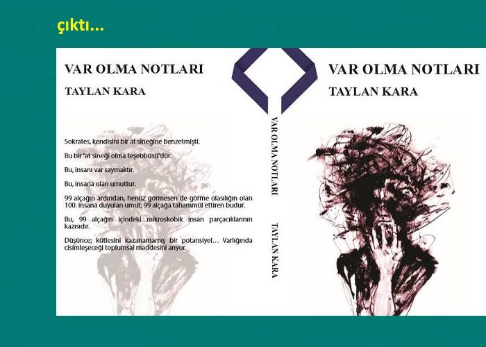 """""""VAR OLMA NOTLARI"""" çıktı."""