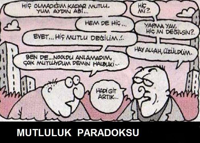 Mutluluk paradoksu..