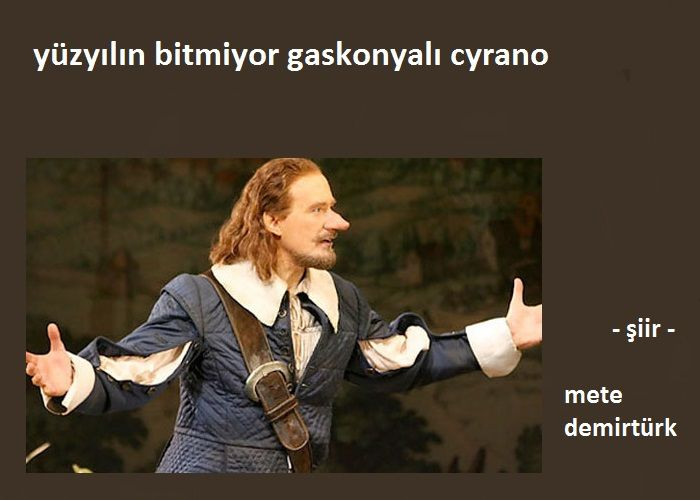 Yüzyılın Bitmiyor  Gaskonyalı Cyrano