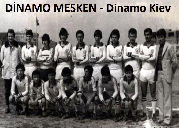 Dinamo Mesken - Dinamo Kiev