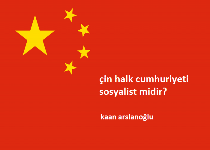 Çin sosyalist bir devlet midir?
