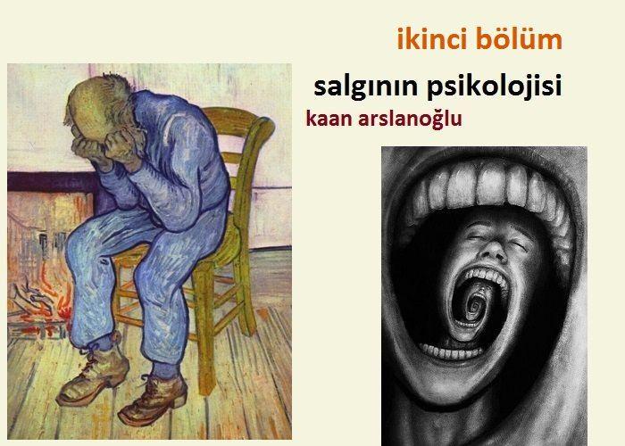 Salgının Psikolojisi (2)