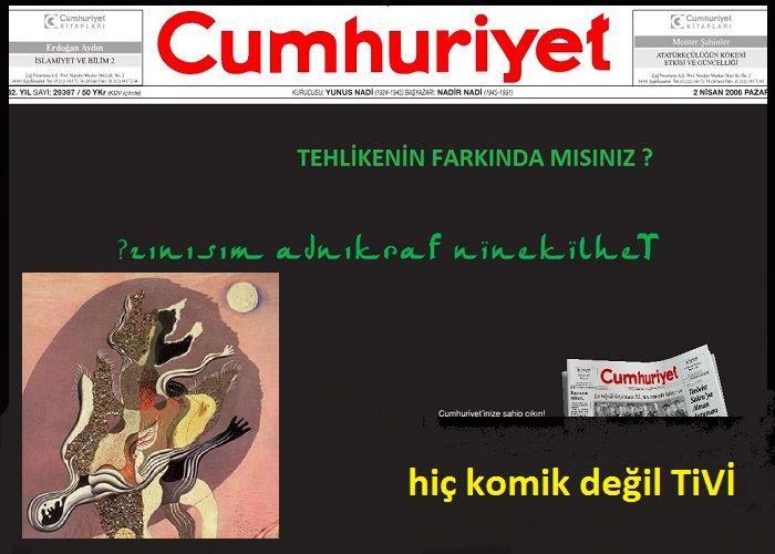 """""""HİÇ KOMİK DEĞİL TİVİ"""" HABERLERİ"""