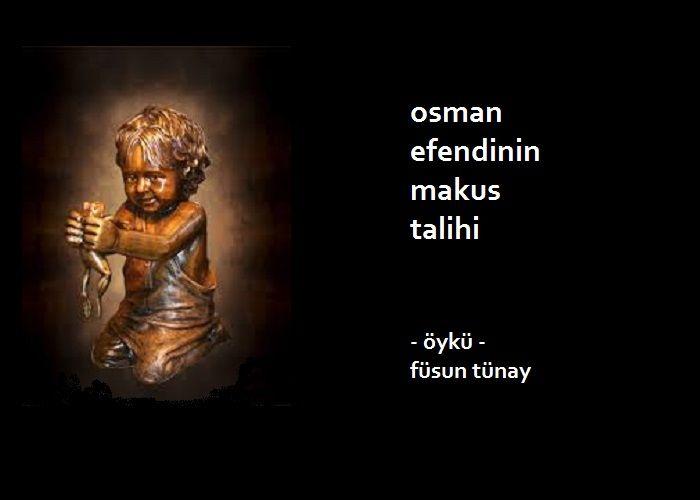 Osman Efendinin Makus Talihi
