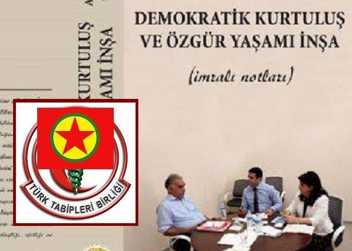 Türk Tabipleri Birliği on yıllardır PKK'nın basit bir aleti…