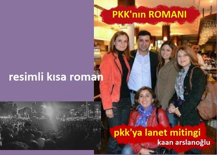 PKK'YA LANET MİTİNGİ – PKK'NIN ROMANI