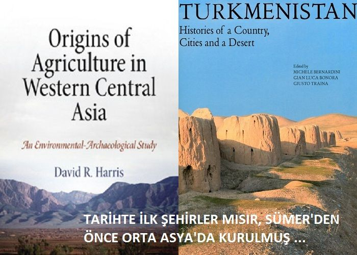 Tarihte ilk şehirler Mısır, Mezopotamya'dan önce Orta Asya'da kurulmuş