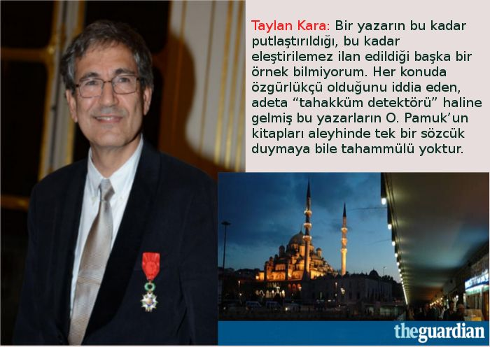 Orhan Pamuk 'eleştirememe'si, eleştirinin yasaklanması ve 'yüceltmen'ler