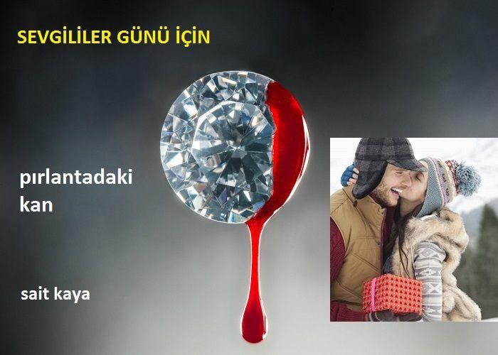 PIRLANTADAKİ KAN (*)