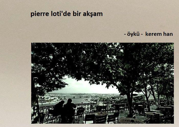 Pierre Loti'de Bir Akşam